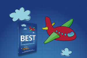 Best: A practical guide to living your best life