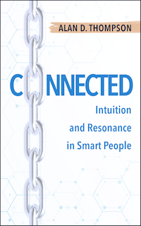 Connected: Intuition and Resonance in Smart People